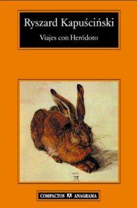 Viajes con Heródoto, de Kapuscinski. Kapuscinski - 9788433973306  - Viajes con Heródoto y Kapuscinski