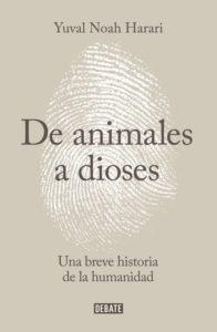 Portada del libro 'De animales a dioses'.