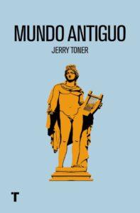 Portada de 'Mundo Antiguo' de Jerry Toner (Turner).