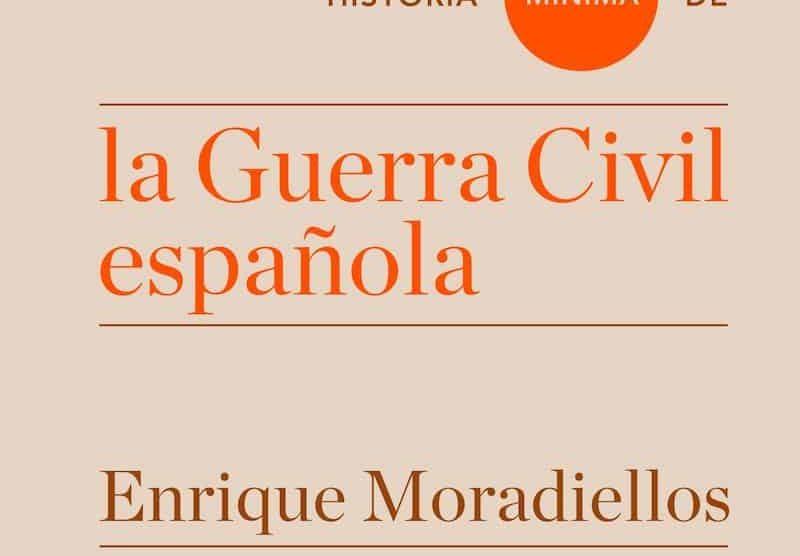 Portada de 'Historia mínima de la Guerra Civil española'.