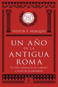 Portada de 'Un año en la Antigua Roma', publicado por Espasa.