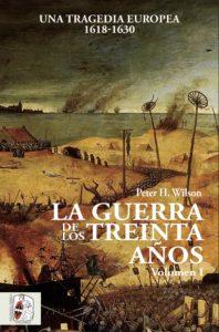 Portada del primer volumen de La guerra de los Treinta Años de Peter H. Wilson, publicado por Desperta Ferro Ediciones.